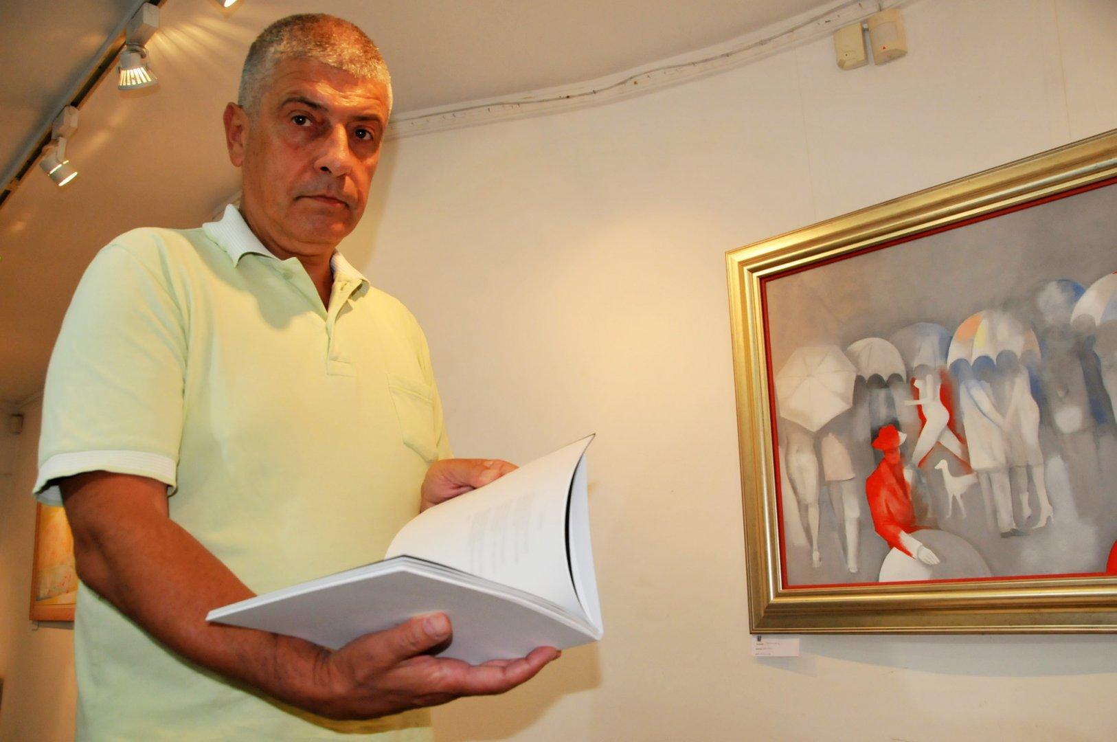 Художникът Владимир Пенев ще гостува в галерия Бургас. Снимка Лина Главинова