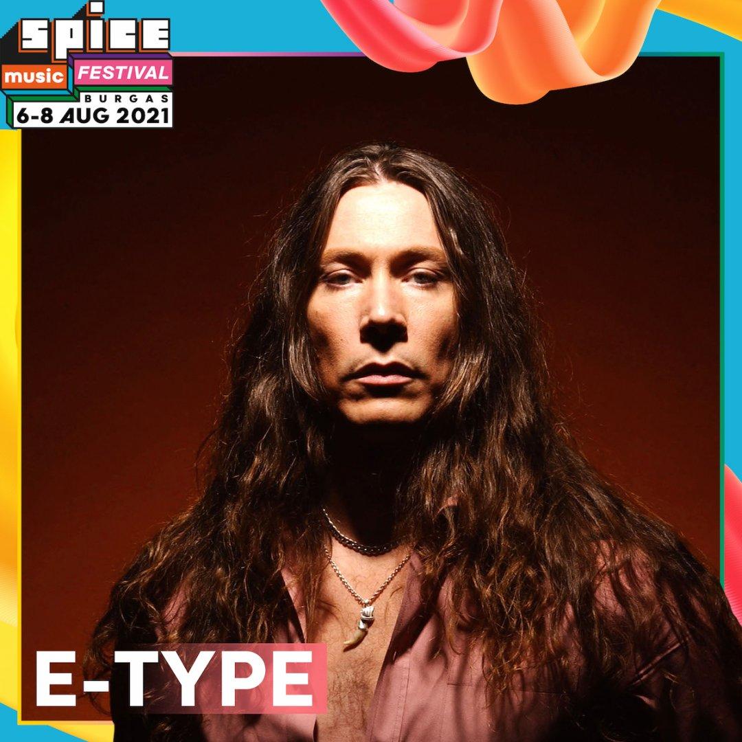 E-Type е един от участниците в тазгодишното издание на фестивала